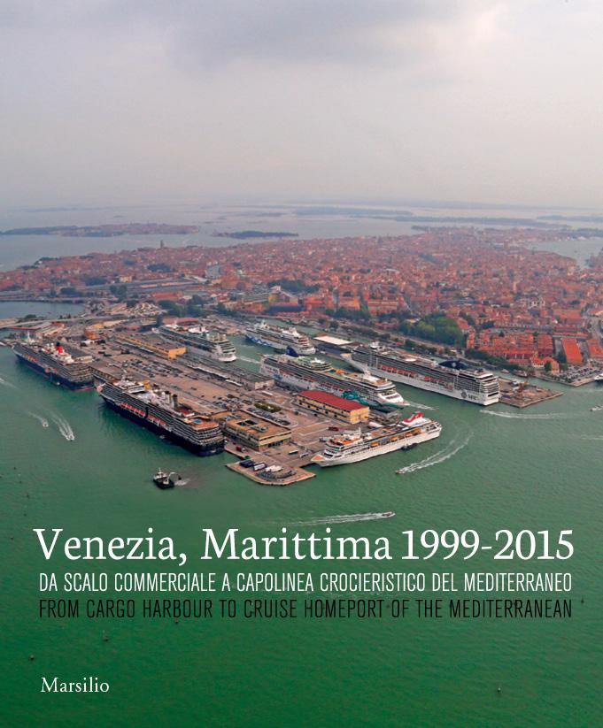Venezia, Marittima 1999-2015