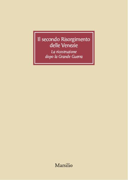 Il secondo Risorgimento delle Venezie