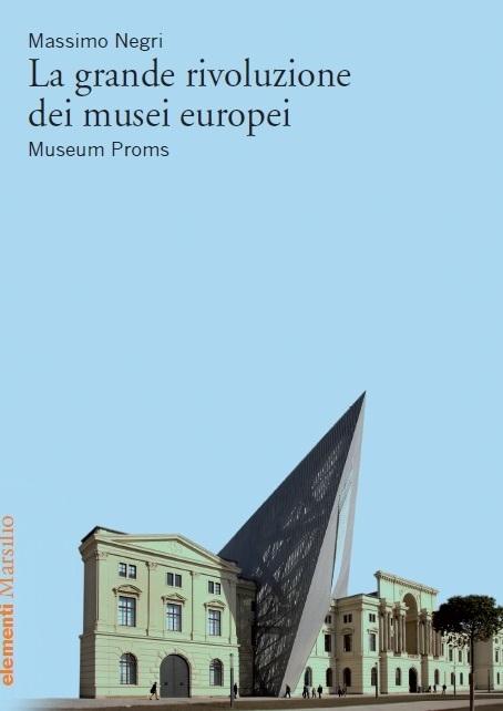 La grande rivoluzione dei musei europei