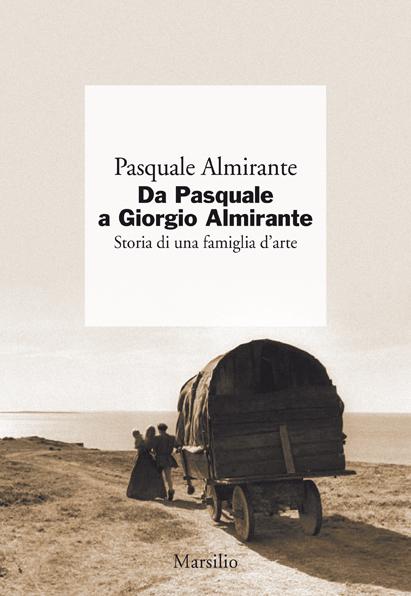 Da Pasquale a Giorgio Almirante