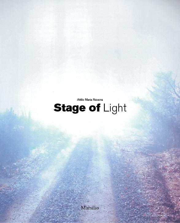 Attilio Maria Navarra. Stage of Light