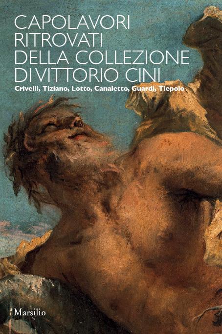Capolavori ritrovati della collezione Vittorio Cini