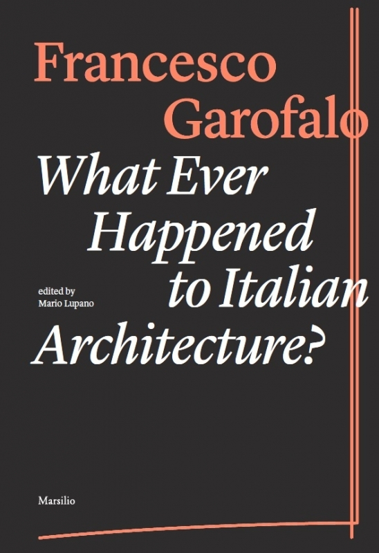 What Ever Happened to Italian Architecture?