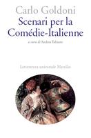 Scenari per la Comédie-Italienne