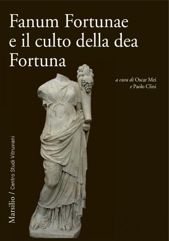 Fanum Fortunae e il culto della dea Fortuna