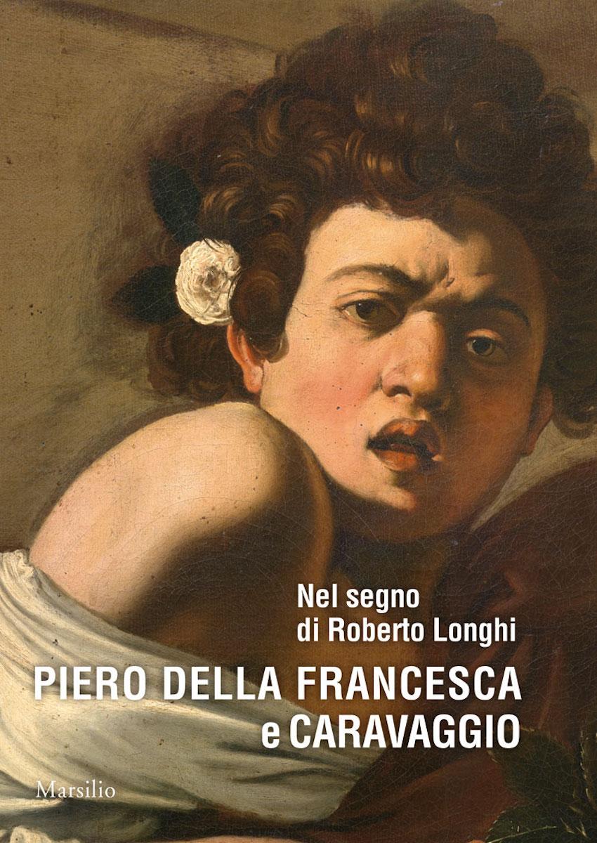 Piero della Francesca e Caravaggio