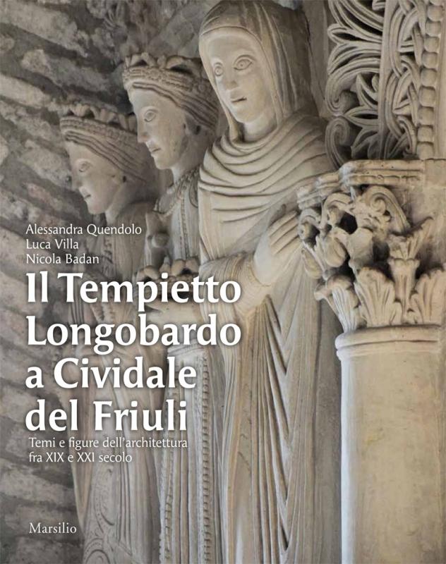 Il Tempietto Longobardo a Cividale del Friuli