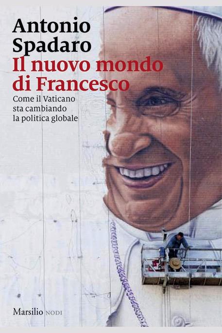 Il nuovo mondo di Francesco