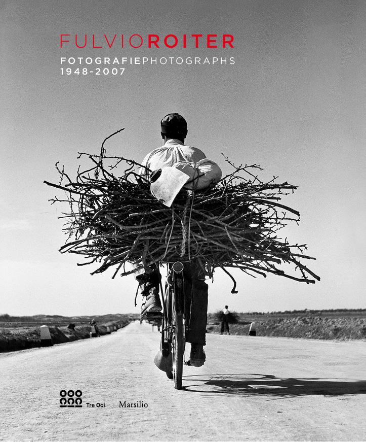 Fulvio Roiter. Photographs 1948-2007