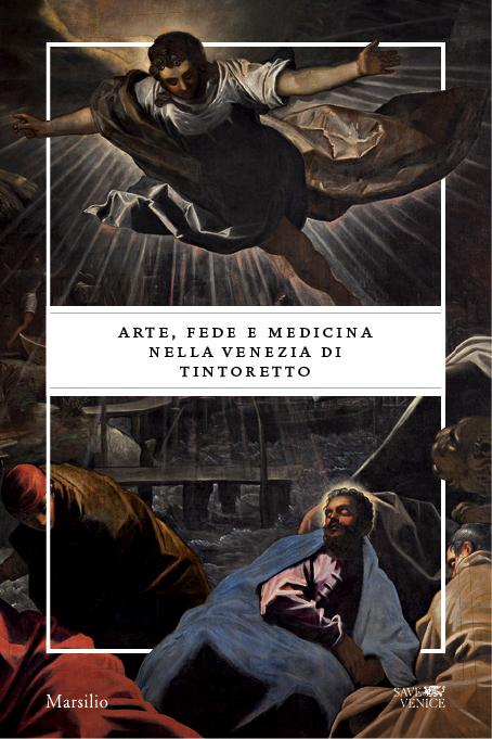 Arte, fede e medicina nella Venezia del Tintoretto