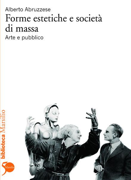 Forme estetiche e società di massa