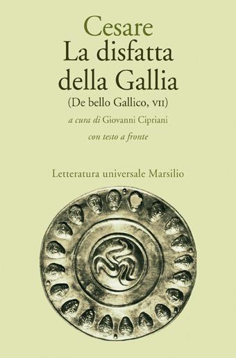 La disfatta della Gallia
