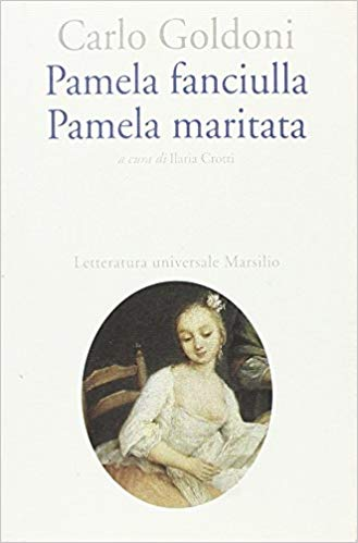 Pamela fanciulla. Pamela maritata