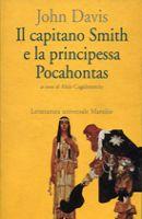 Il Capitano Smith e la principessa Pocahontas