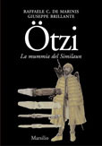 Ötzi L'uomo venuto dal ghiaccio