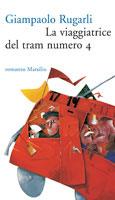 La viaggiatrice del tram numero 4