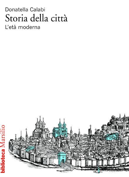 Storia della città. L'età moderna