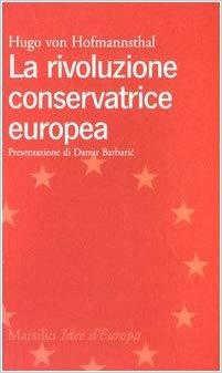 La rivoluzione conservatrice europea