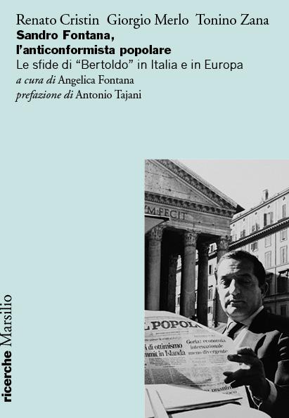 Sandro Fontana, l'anticonformista popolare