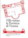 Ville venete: la Provincia di Vicenza