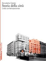 Storia della città. L'età contemporanea
