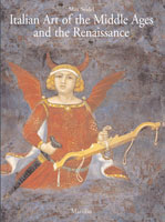 Italian Art of the Middle Ages and the Renaissance. vol. I.  Painting