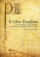 Il Liber Paradisus con un'antologia di fonti bolognesi in materia di servitù medievale (942-1304)