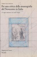 Per una critica della museografia del Novecento in Italia