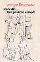 Genocidio. Una passione europea
