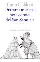 Drammi musicali per i comici del San Samuele