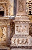 Santa Maria dei Miracoli. Une transposition d'architecture ancienne à la