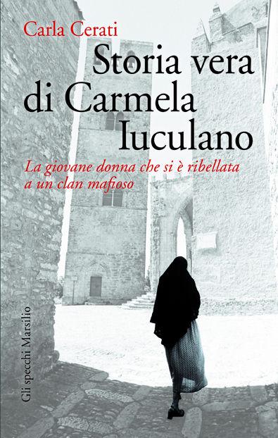 Storia vera di Carmela  Iuculano