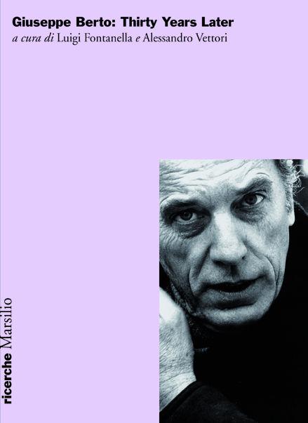 Giuseppe Berto: Thirty Years Later