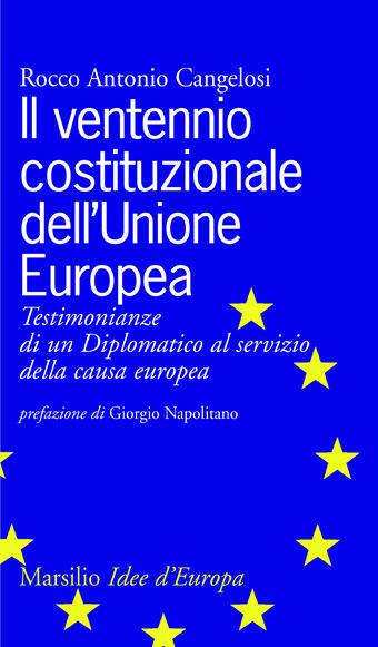 Il ventennio costituzionale dell'Unione